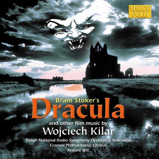 Kilar: Bram Stoker's Dracula / Death and the Maiden