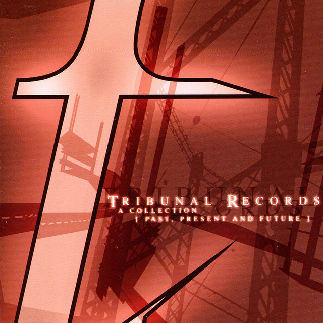 Various Artists Tribunal Records: A Collection - Past, Present, And Future album cover
