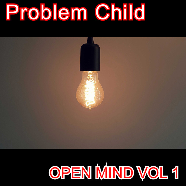 Album cover for Open Mind Vol 1 by Problem Child