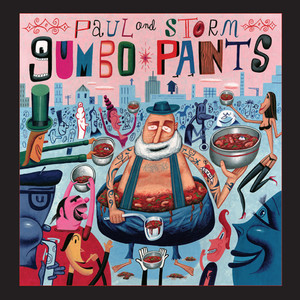 Gumbo Pants - Paul And Storm