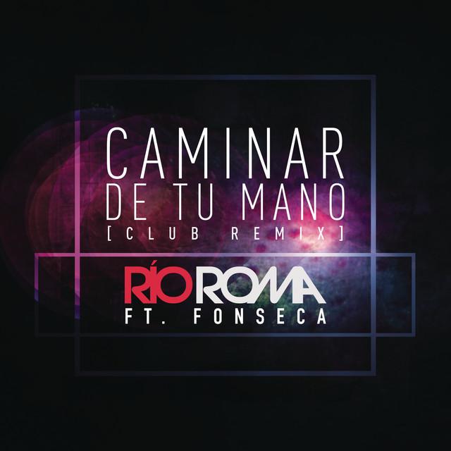 Caminar de Tu Mano (Club Remix)