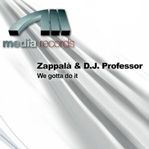 Zappal? & D.J. Professor