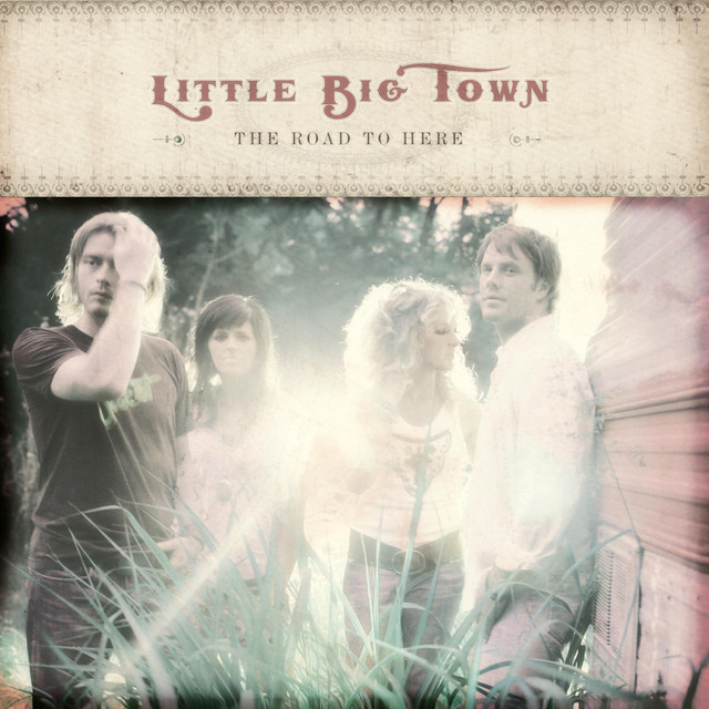 Little Big Town The Road to Here album cover
