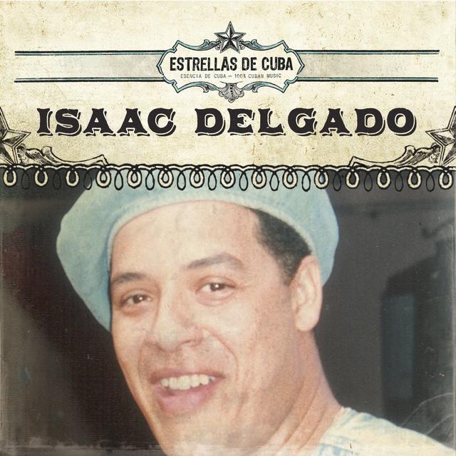 Estrellas de Cuba: Isaac Delgado