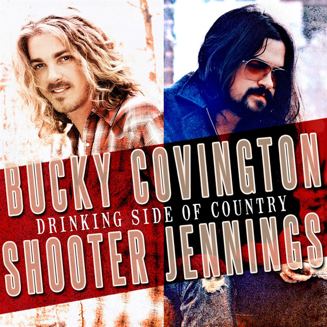 Bucky Covington & Shooter Jennings