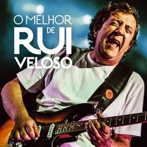 O Melhor de Rui Veloso - Rui Veloso