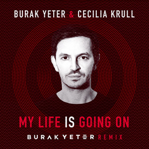 My Life Is Going On (Burak Yeter Remix) Albümü