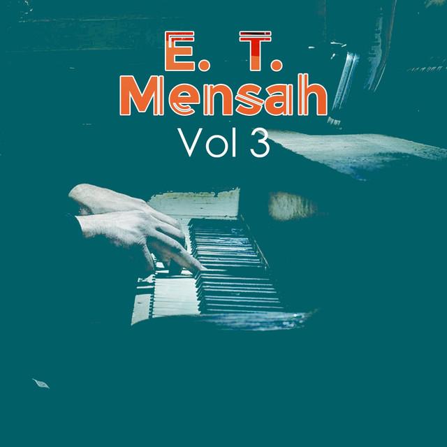 E. T. Mensah, Vol. 3