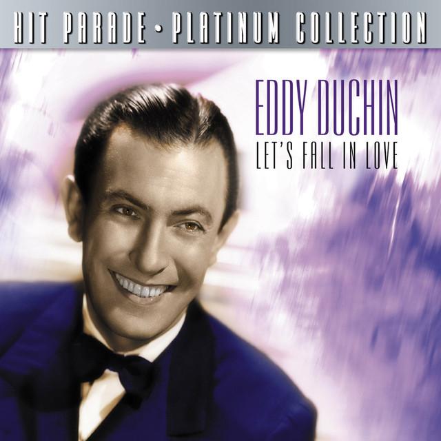 Eddy Duchin Hit Parade Platinum Collection Eddy Duchin Let's Fall In Love album cover