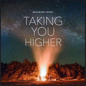 MrSuicideSheep Presents - Taking You Higher album cover
