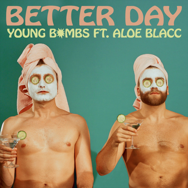 """Image result for young bombs better day"""""""
