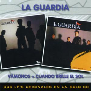 2 En 1 - Vamonos - Cuando Brille El Sol - La Guardia