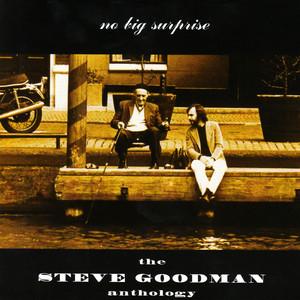 No Big Surprise: The Steve Goodman Anthology album