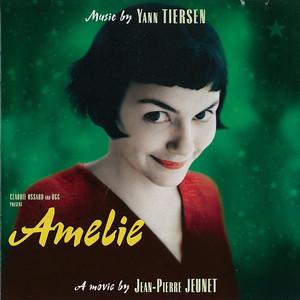 Amélie  - Yann Tiersen