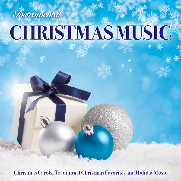 Traditional Christmas Music.Instrumental Christmas Music Christmas Carols Traditional