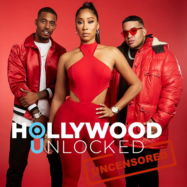 Hollywood And All That: Hollywood Unlocked [UNCENSORED ] On Spotify