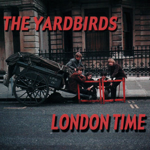 London Time - The Yardbirds