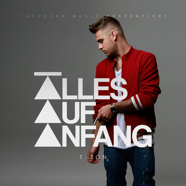 Album cover for Alles auf Anfang by T-Zon