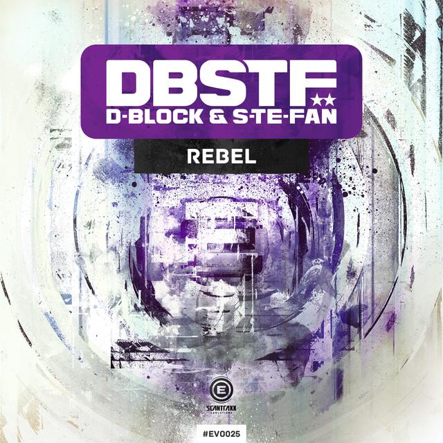 Evolutionz 025 (D-Block & S-te-Fan - Rebel)
