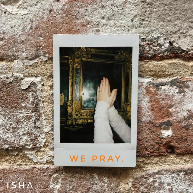 We Pray , a song by Isha, Phundo Art, Beatrice on Spotify