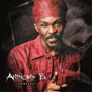 Anthony B : Choices album