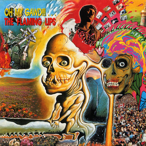 Oh My Gawd!!!... The Flaming Lips album