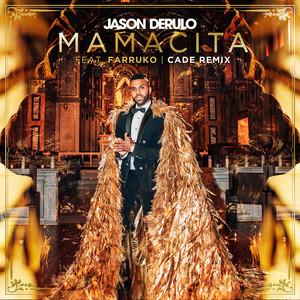 Mamacita (feat. Farruko) [CADE Remix] Albümü