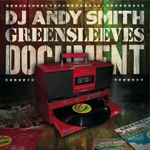 DJ Andy Smith: Greensleeves Document album