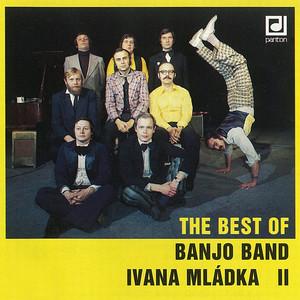 Ivan Mládek - The Best of Banjo Band Ivana Mládka II.