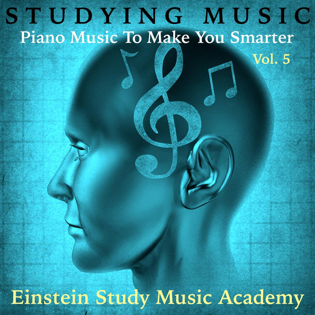Studying Music: Piano Music to Make You Smarter, Vol. 5