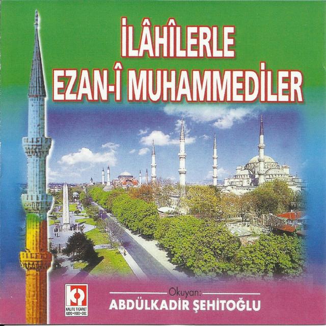 İlahilerle Ezan-ı Muhammediler