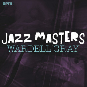 Jazz Masters - Wardell Gray album