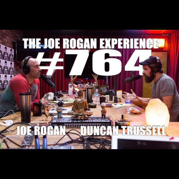 #764 - Duncan Trussell
