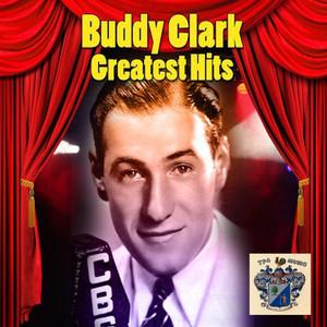 Buddy Clark's Greatest Hits album