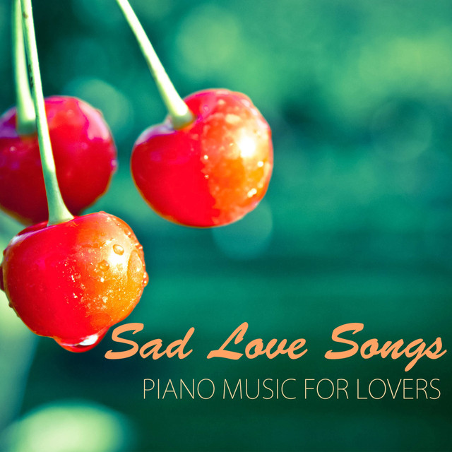 Break Up Song, a song by Sad Music Songs Piano on Spotify