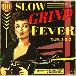 Slow Grind Fever, Vol. 1 & 2 Albumcover