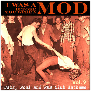 I Was a Mod Before You Were a Mod Vol. 9 Albumcover