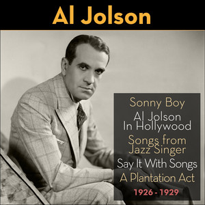 Sonny Boy (Al Jolson In Hollywood 1926 - 1929) album