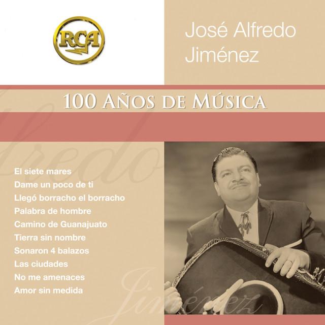 José Alfredo Jimenez RCA 100 Anos De Musica - Segunda Parte album cover