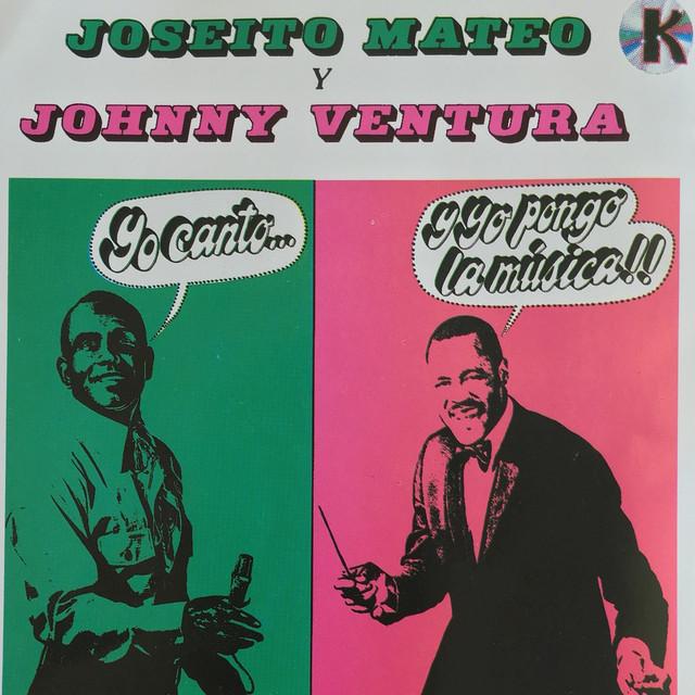 Joseito Mateo & Johnny Ventura
