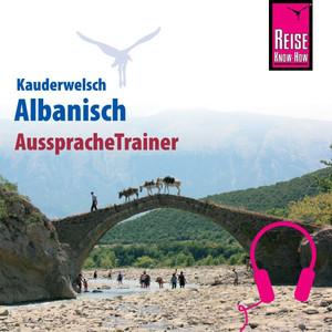 Reise Know-How Kauderwelsch AusspracheTrainer Albanisch Audiobook