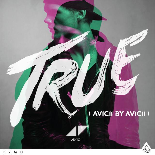Addicted To You - Avicii By Avicii - Avicii