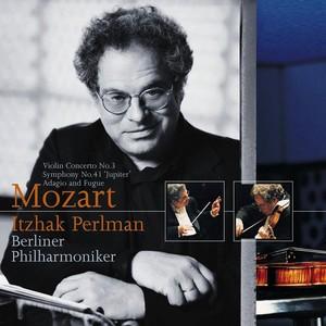 Mozart : Violin Concerto No.3/Adagio & Fugue/Symphony No.41 Albumcover