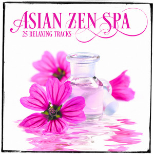 Relaxing Asian Music, Vol. 1 (25 Zen Music & Melodies for Spa Relaxation and Meditation) Albumcover