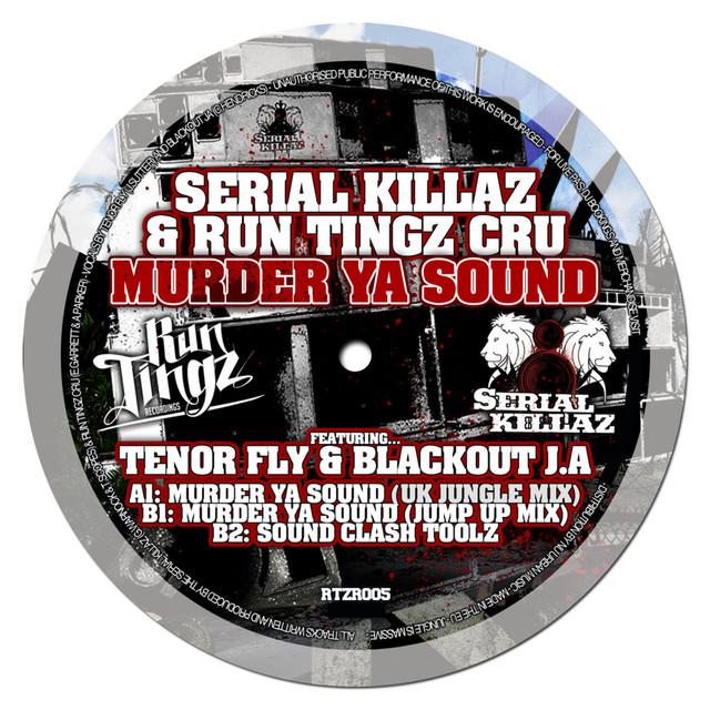 Murder Ya Sound (feat. Tenor Fly & Blackout J.A)