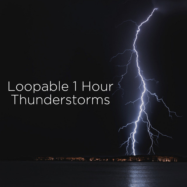 Loopable 1 Hour Thunderstorms by Thunderstorm Sound Bank on