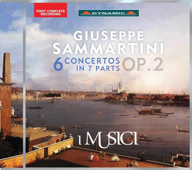 Sammartini: 6 Concertos in 7 Parts, Op. 2