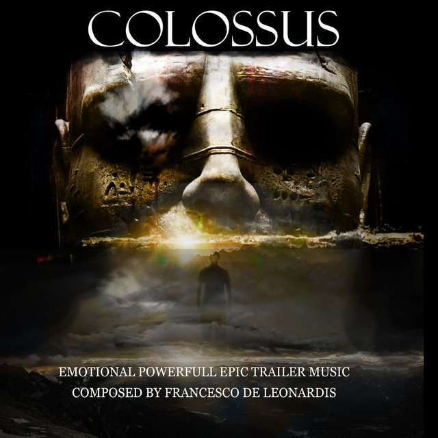Colossus (Music for Movie, Soundtrack, Teaser & Trailer) by