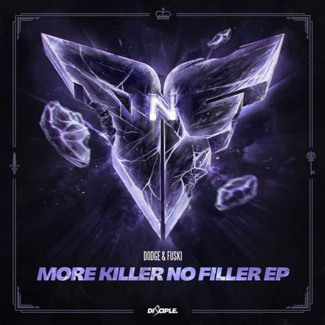 More Killer No Filler (Remixes)