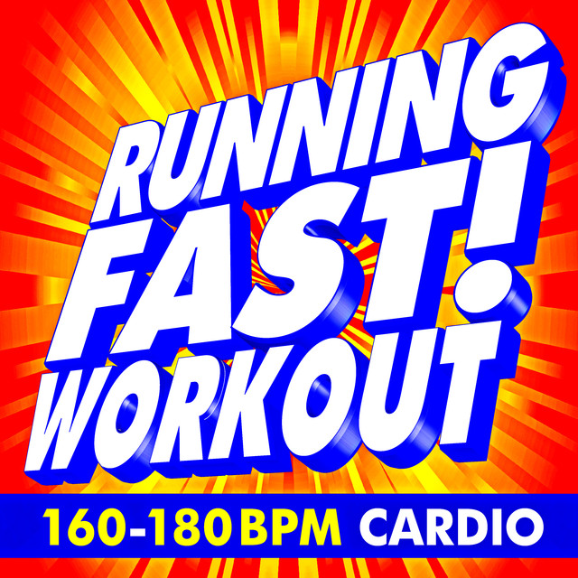 Running Fast! Workout 160 - 180 BPM Cardio by Workout Music on Spotify